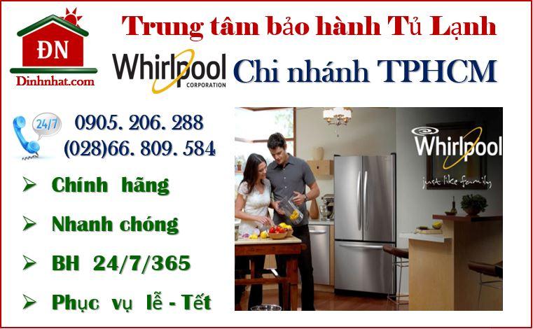Trung tâm bảo hành tủ lạnh Whirlpool tại TPHCM